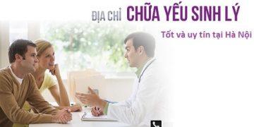 Top 5 địa chỉ chữa yếu sinh lý uy tín và hiệu quả tại Hà Nội